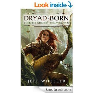 Dryad Born Whispers From Mirrowen Books Fantasy Books Sword And Sorcery