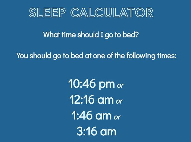 Sleep Calculator Tells You What Time You Should Be In Bed Sleep