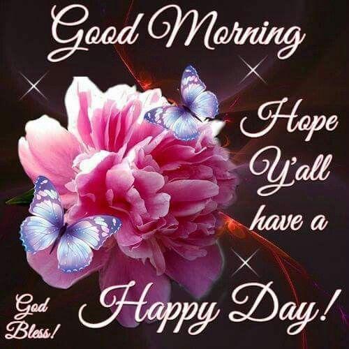 Good Morning Good Morning Wishes Good Morning Good Morning Happy