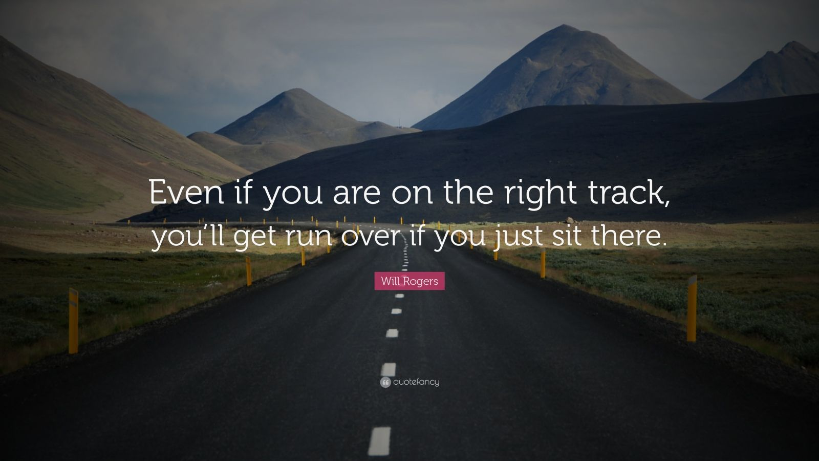 """The Future Is Now Quote Positive Quotes """"Even If You Are On The Right Track You'll Get"""