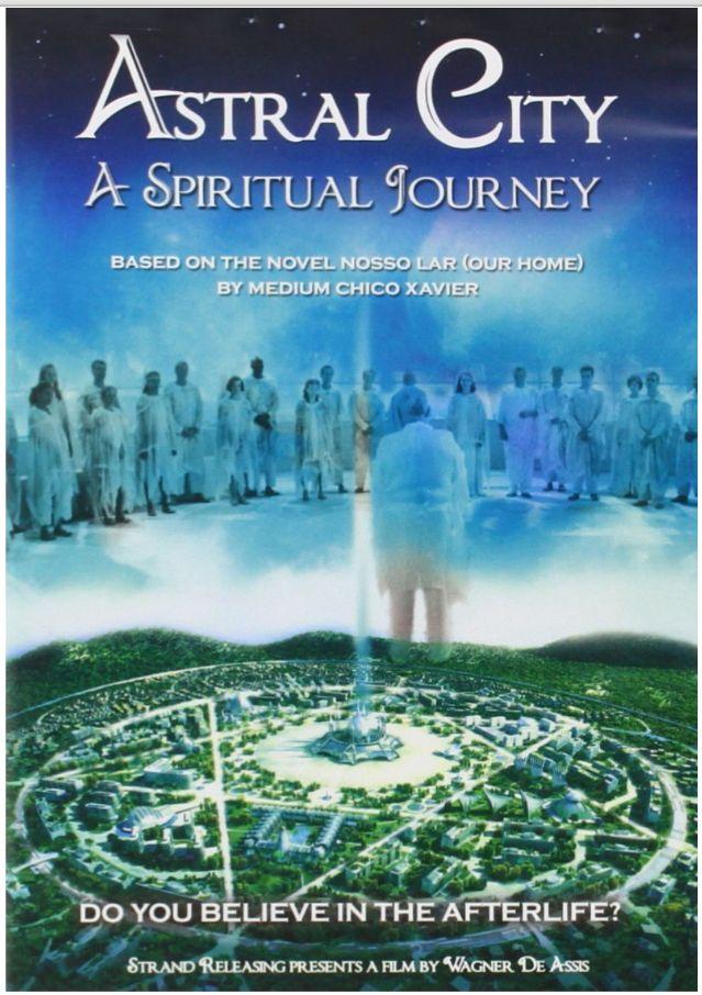 Nuestro Hogar Nosso Lar Pelicula A Spiritual Journey Movie