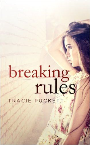 Breaking Rules, Tracie Puckett - Amazon.com