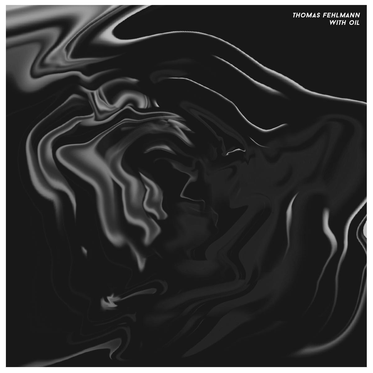 Kompakt K — THOMAS FEHLMANN - With oil audio link...