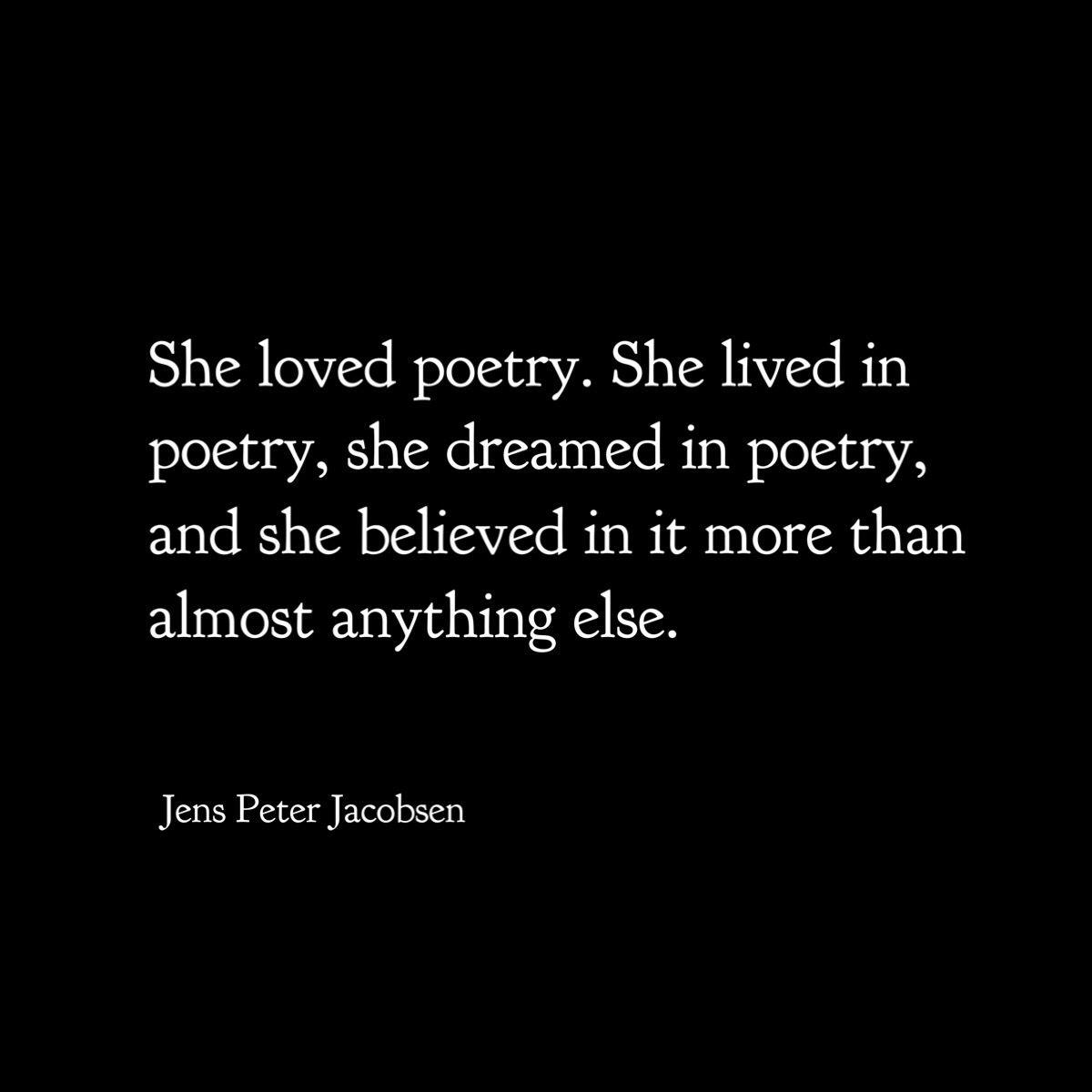 Jens Peter Jacobsen From Niels Lyhne Best Poems Words Beautiful Words