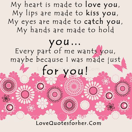 Made for you Love Quotes for her, Romantic love Quotes | Love ...