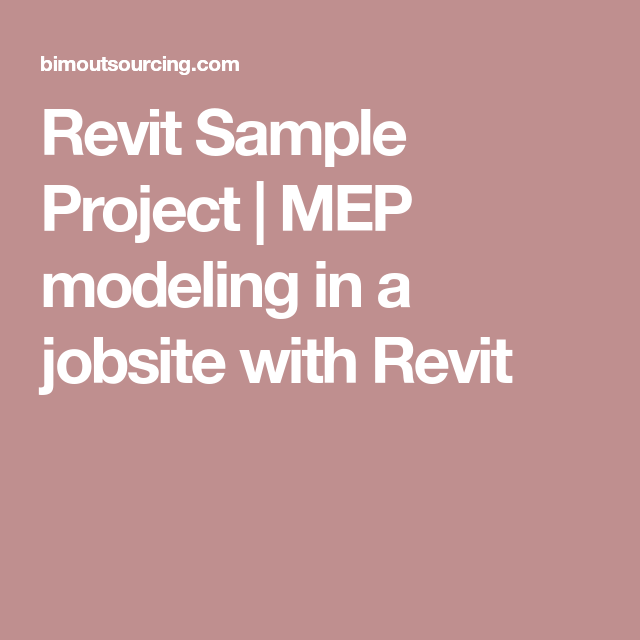 Revit Sample Project | MEP modeling in a jobsite with Revit