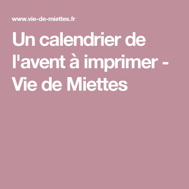 Un calendrier de l'avent à imprimer - Vie de Miettes
