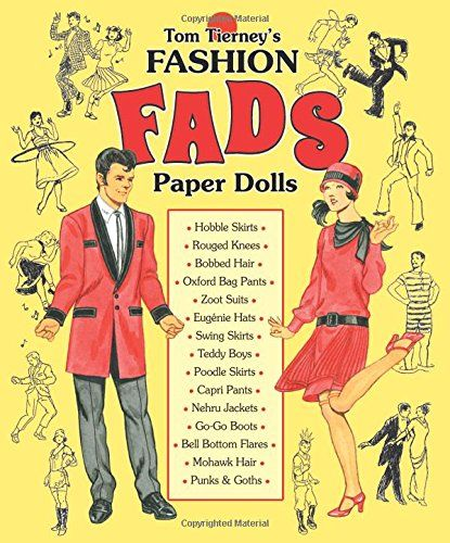 Tom Tierney's Fashion Fads Paper Dolls by Tom Tierney