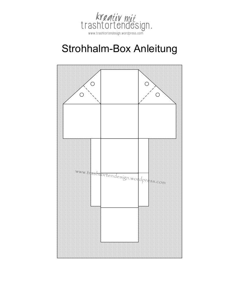 2016-03-20-strohhalmbox-box-anleitung-2.jpg 826×995 Pixel | Boxes ...