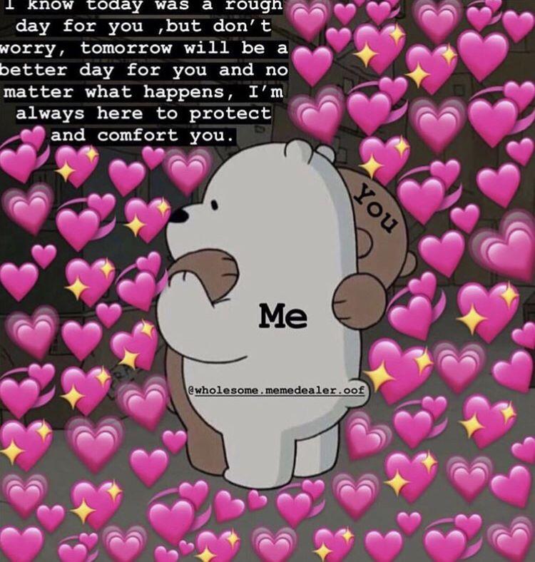Pinterest Milknhoney Cute Love Memes Cute Memes Wholesome Memes