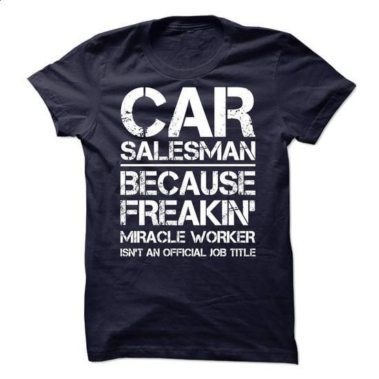 Car Salesman Job Title - #grey tee #disney hoodie ORDER NOW - car salesman job description