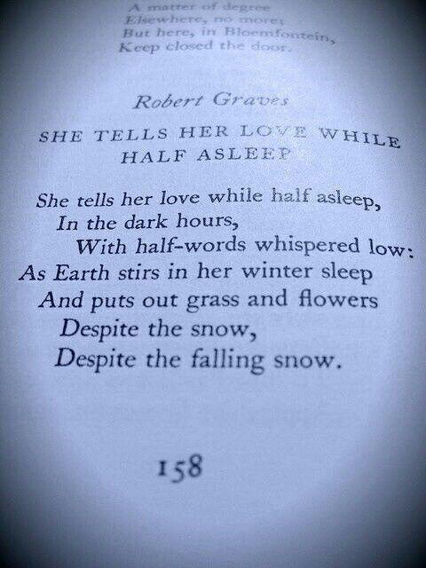 She Tells Her Love When Half Asleep By Robert Graves Words