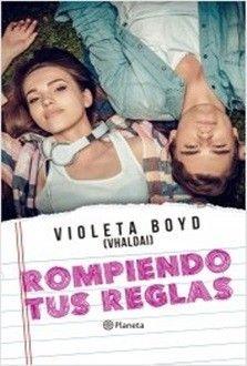 Rompiendo Tus Reglas De Violeta Boyd Pdf Epub Wattpad Books Romantic Books Books