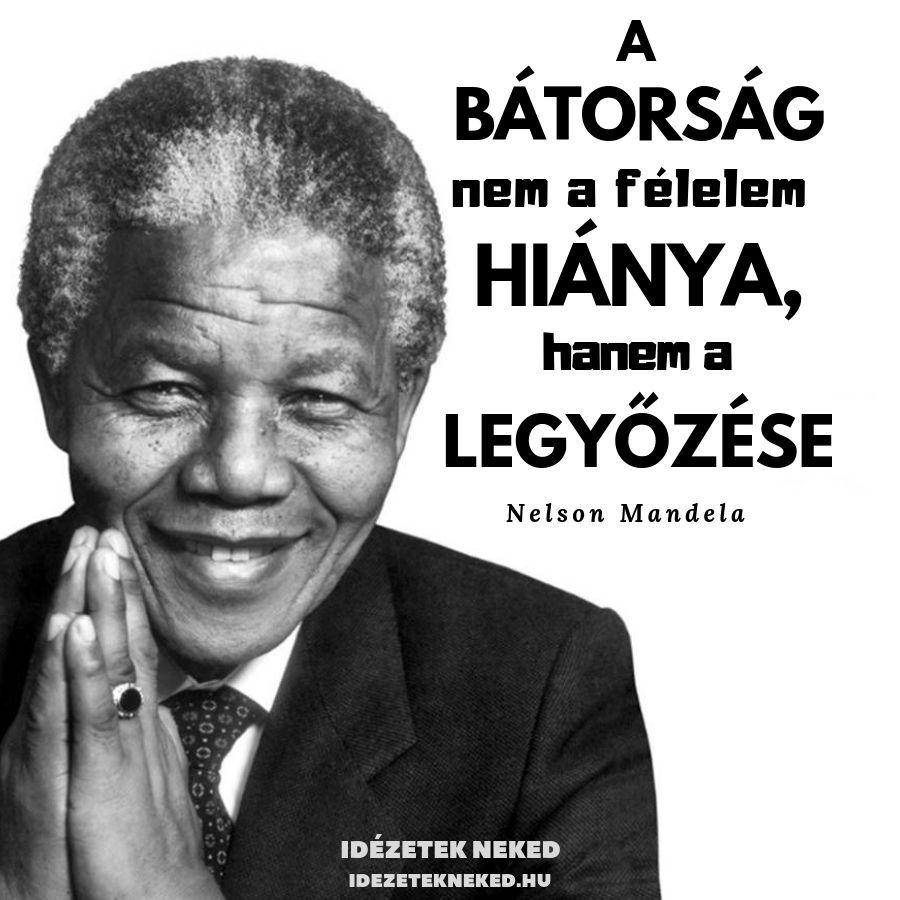idézetek bátorságról Nelson Mandela idézete a bátorságról   Nelson mandela, Mandela