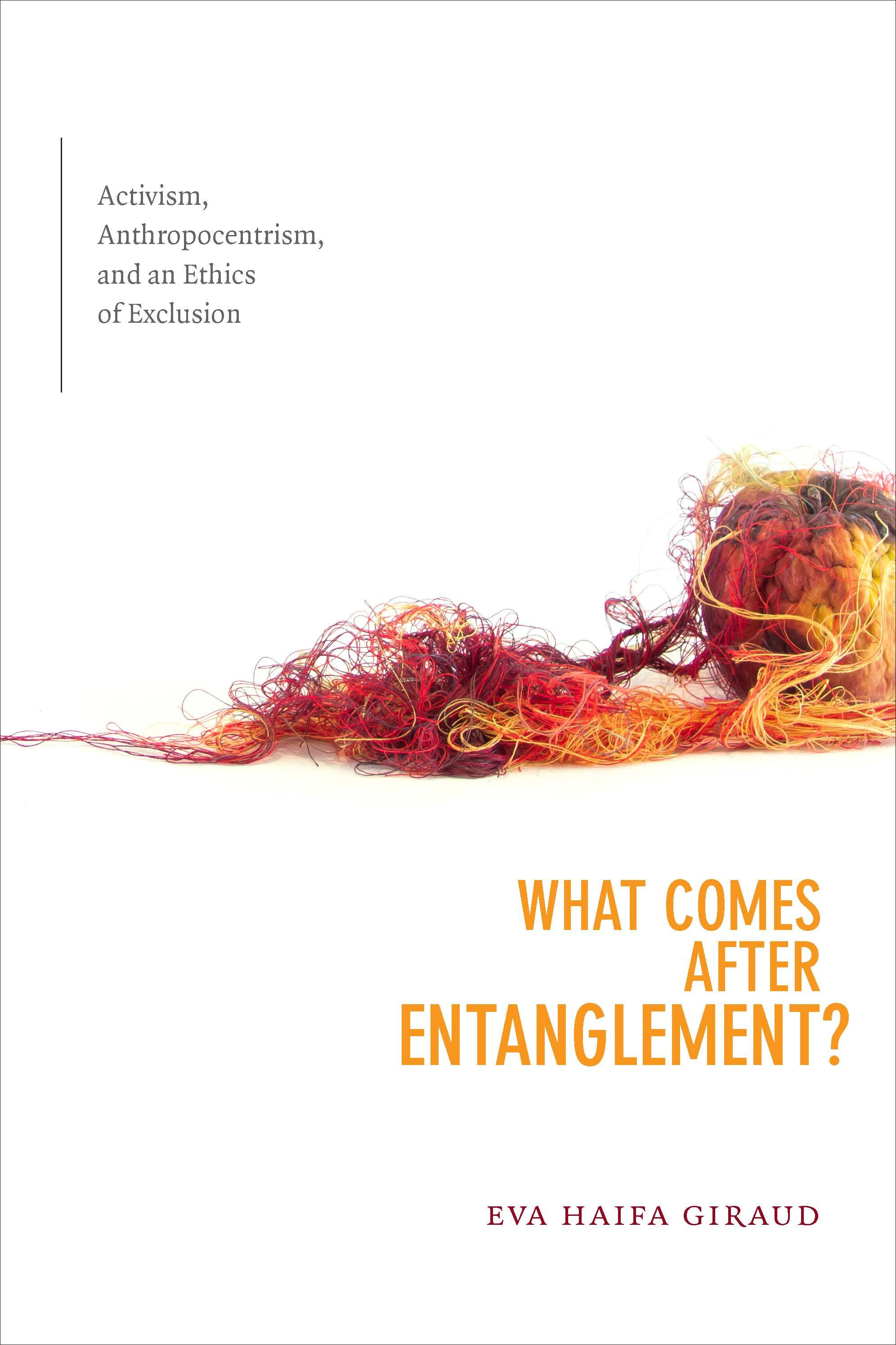 What Comes after Entanglement? by Eva Haifa Giraud   Fall