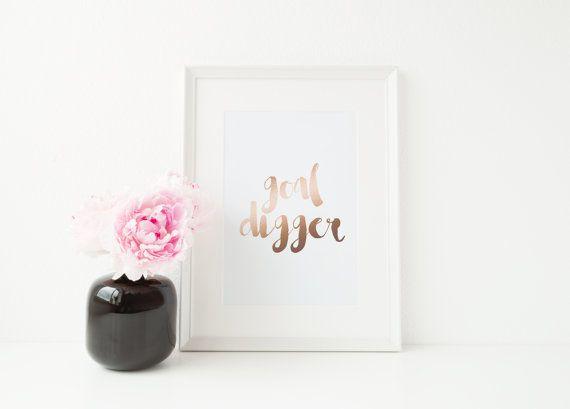 Goal Digger Print  Rose Gold Print  Motivational Wall Art