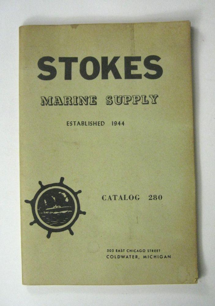 STOKES Marine Supply Catalog 260 Coldwater Michigan 1964 Vintage Paperback