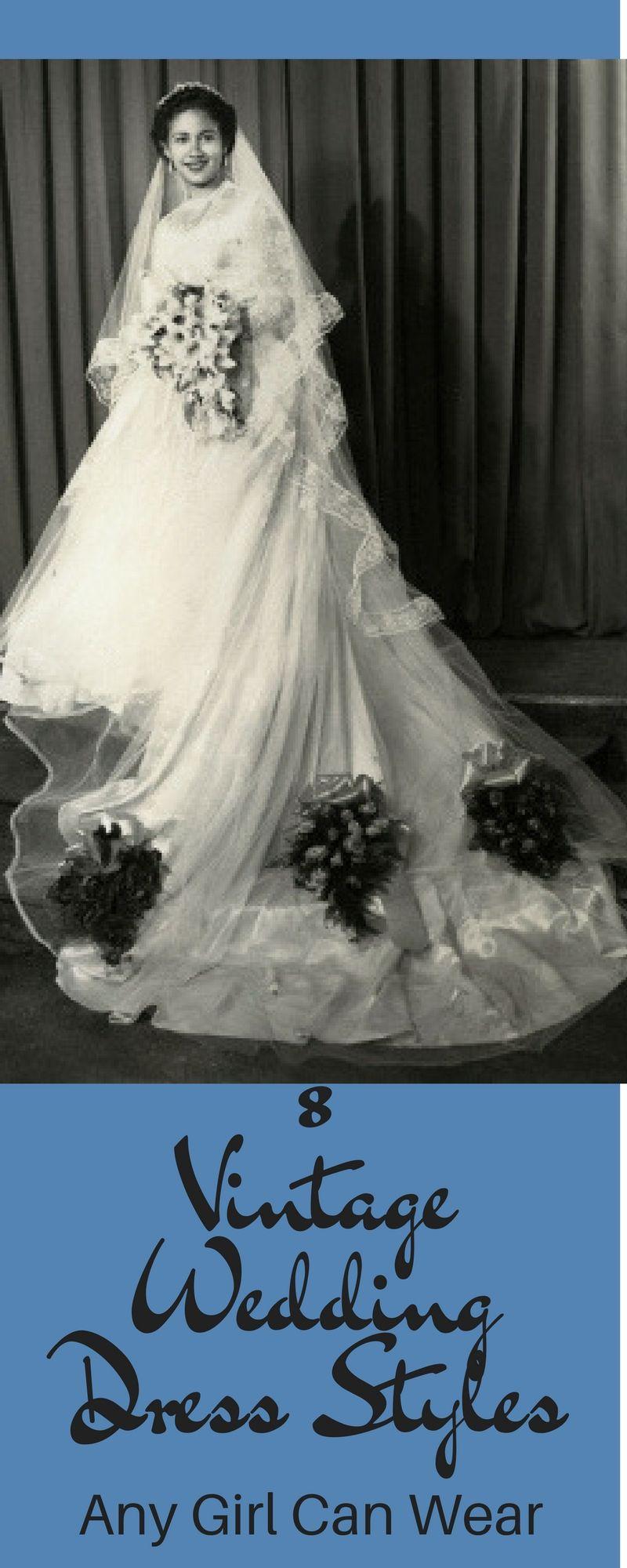 vintage wedding dress styles any girl can wear vintage weddings