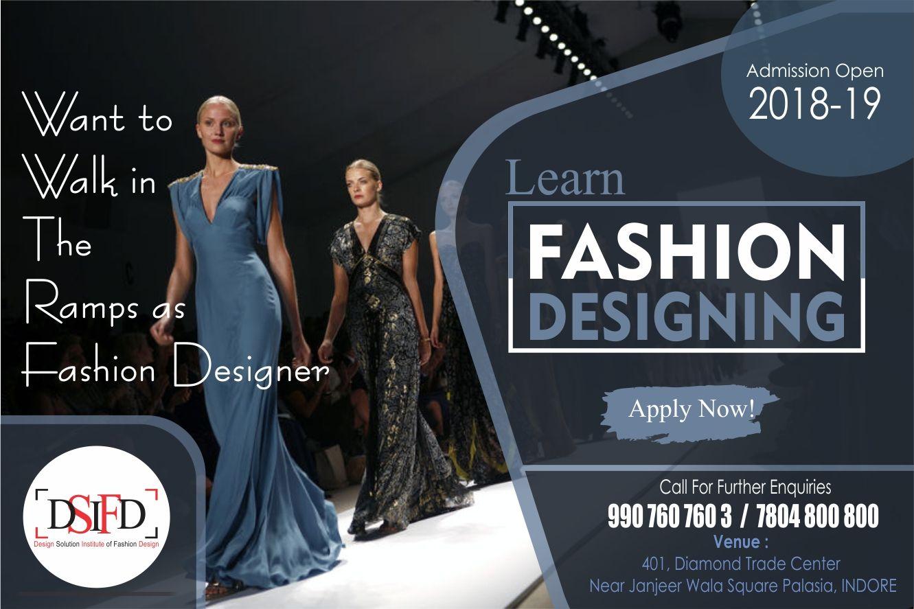 One Of The Finest Institute Of Fashion Designing In Indore Dsifd Design Solution Instit Fashion Designing Colleges Fashion Designing Institute Fashion Design