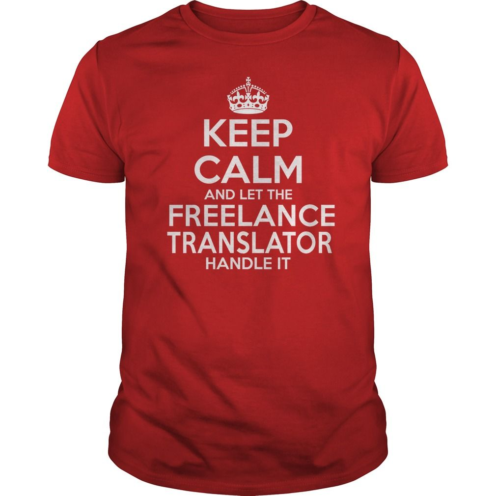 FREELANCE TRANSLATOR T-Shirts, Hoodies. CHECK PRICE ==► https://www.sunfrog.com/LifeStyle/FREELANCE-TRANSLATOR-114676878-Red-Guys.html?id=41382
