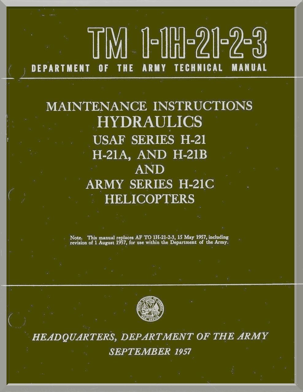 Piasecki H-21 A B C Helicopter Maintenance Instructions Hydraulics and  Powerplant Manual - TM 01-1H-21-2-3 and TM 01-1H-21-2-4 , 1957 - - Aircraft  Reports ...