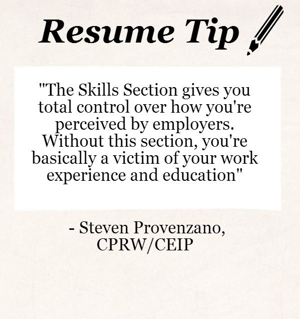 Resume Tip Writing the Perfect Skills Section Resume/Job - resume for job