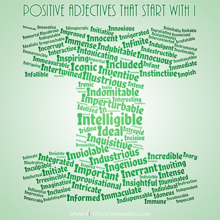 Positive adjectives that start with i Positive