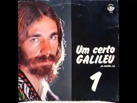 Padre Zezinho - Um Certo Galileu 1 [1975] l Álbum Completo