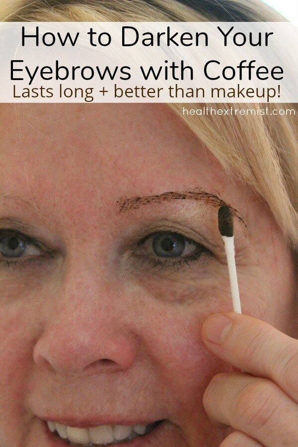 How to Tint Eyebrows with Coffee - Darken Eyebrows ...