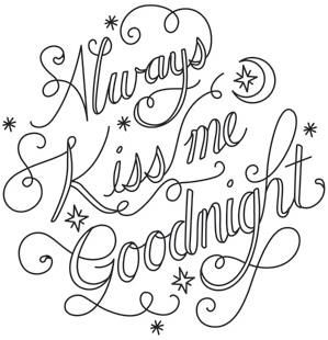 Always Kiss Me Goodnight Image Quote Coloring Pages Hand