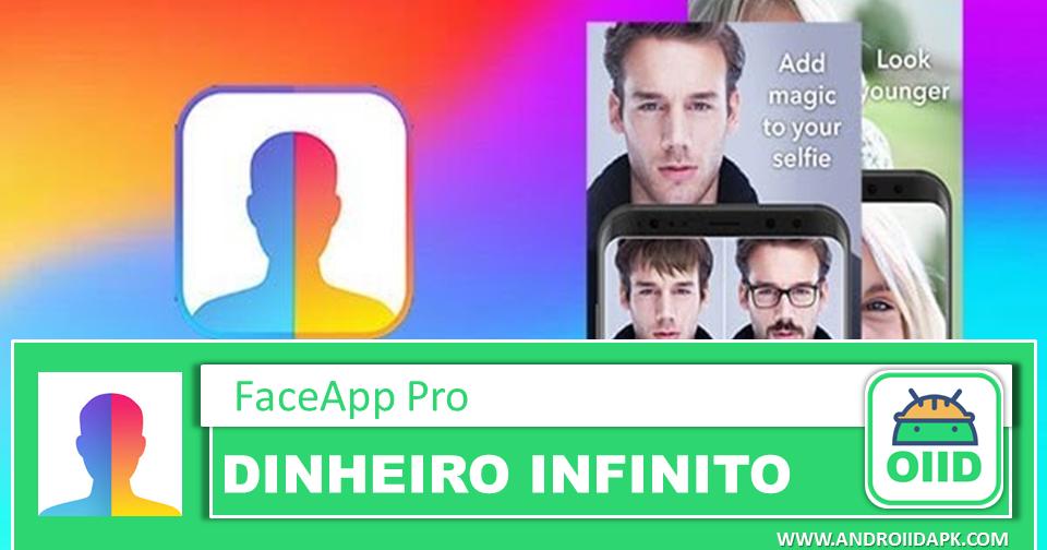 FaceApp Pro 3.4.12.2 APK MOD Tudo Desbloqueado em 2020