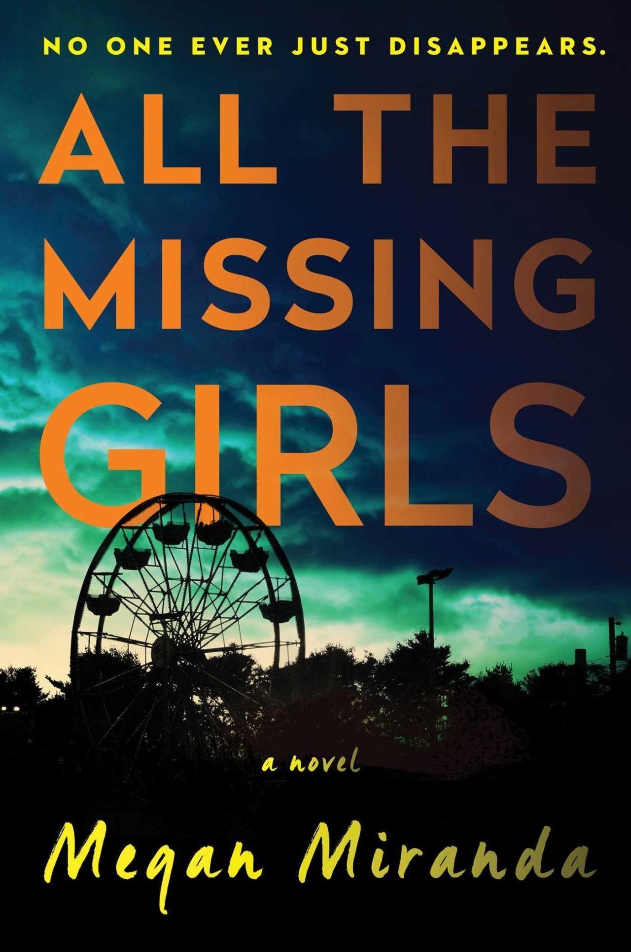 <i>All the Missing Girls</i> by Megan Miranda