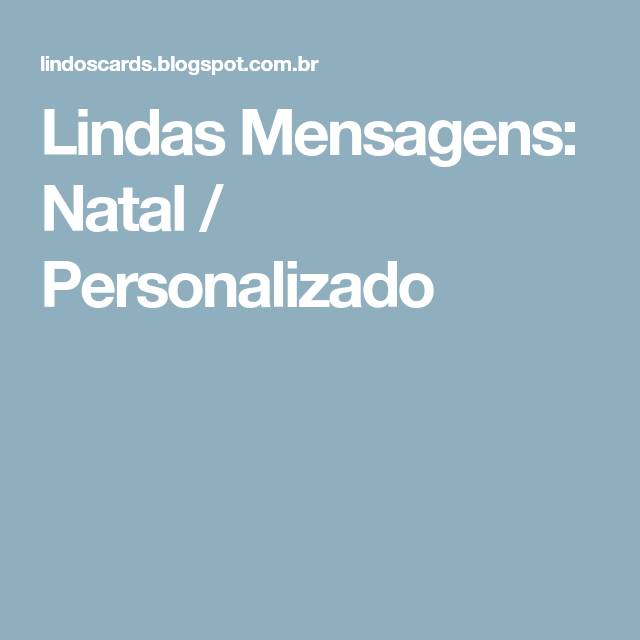 Lindas Mensagens: Natal / Personalizado