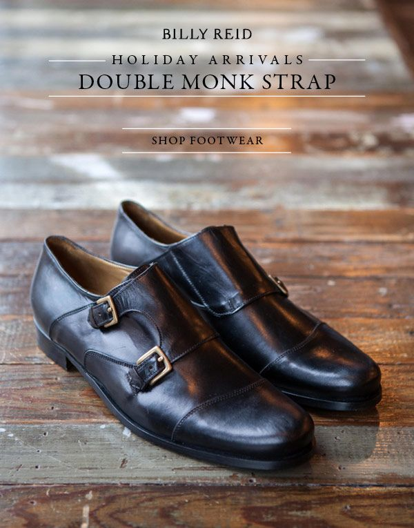 2eae26efc9c580 Billy Reid s take on the double monk strap. Heavenly.