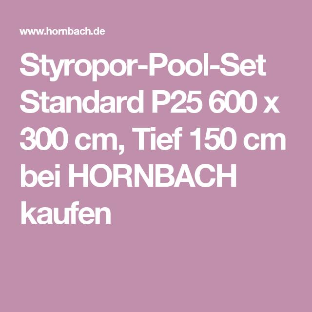 Styropor Pool Set Standard P25 600 X 300 Cm Tief 150 Cm Mit Bildern Styropor Pool Styropor Feinsteinzeug
