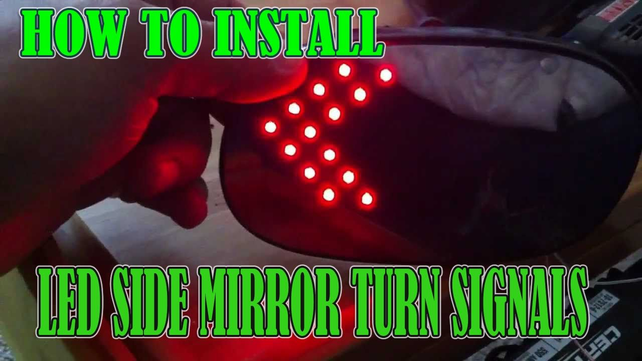 How To Install Side View Mirror Turn Signals Quot Led Lights