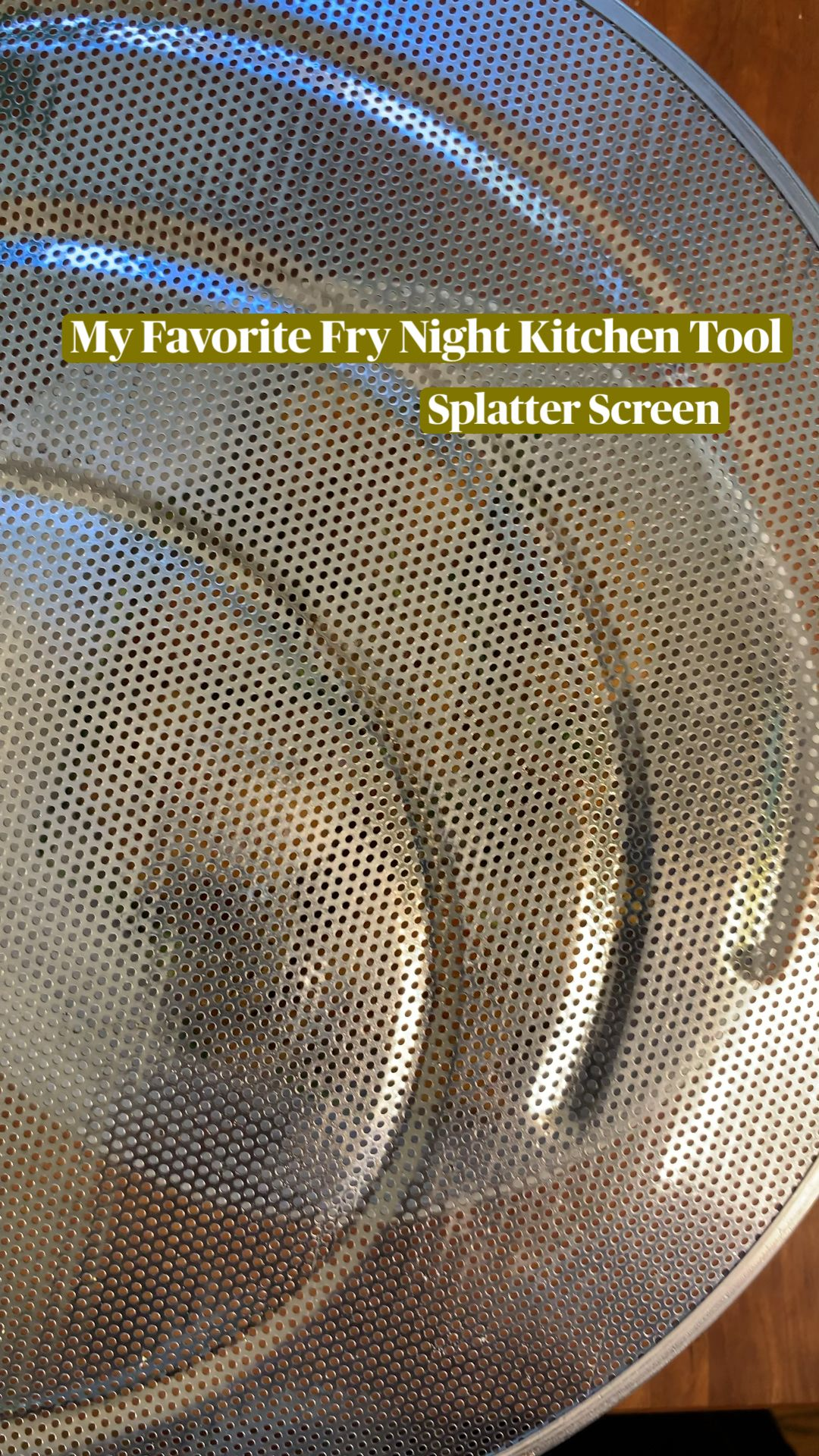 My Favorite Fry Night Kitchen Tool