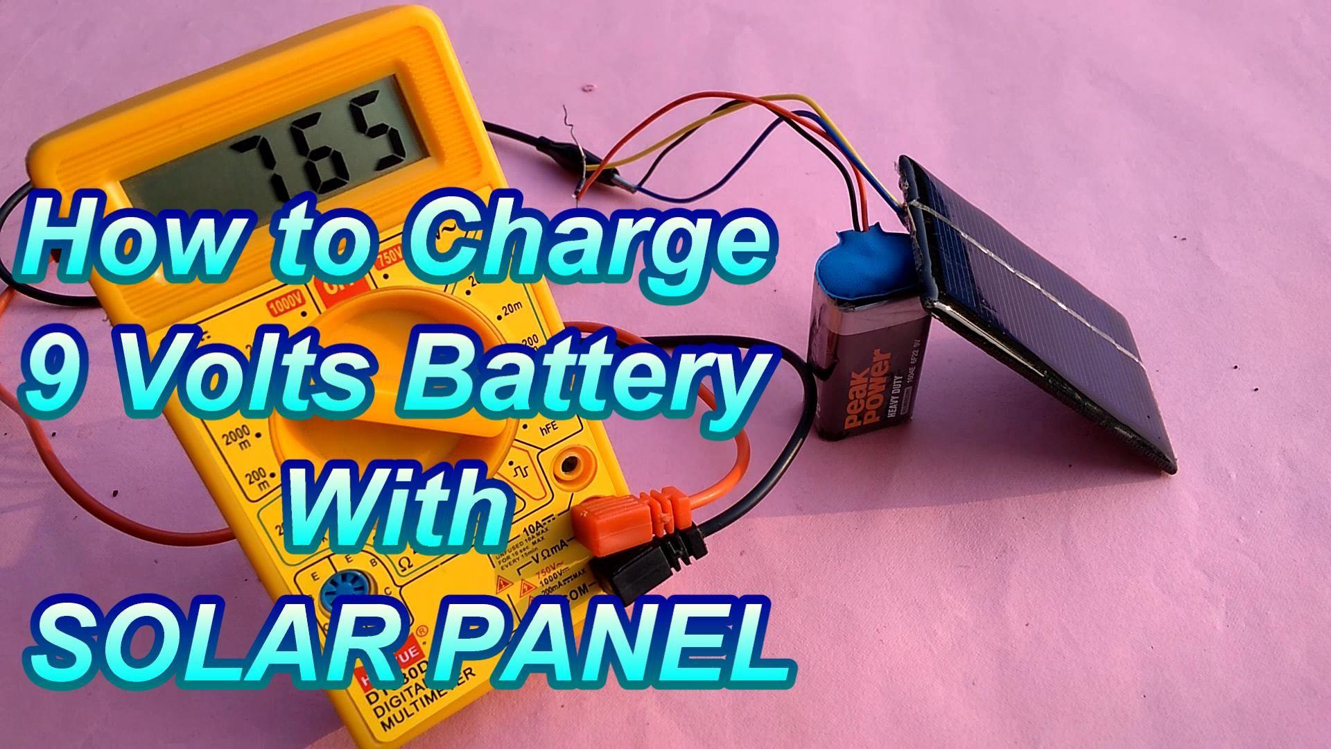 Solar Energy How To Charge 9v Battery Using Solar Panel Solar Technology Used Solar Panels Solar Technology Solar Panels