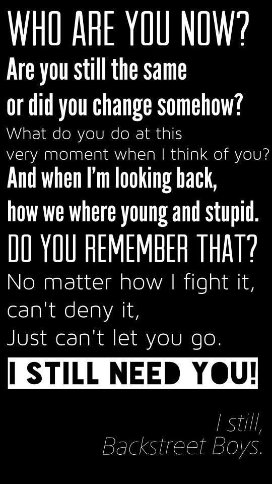 Lyric brantley gilbert just as i am lyrics : I still - Backstreet boys | Lyrics, quotes & nice words ...