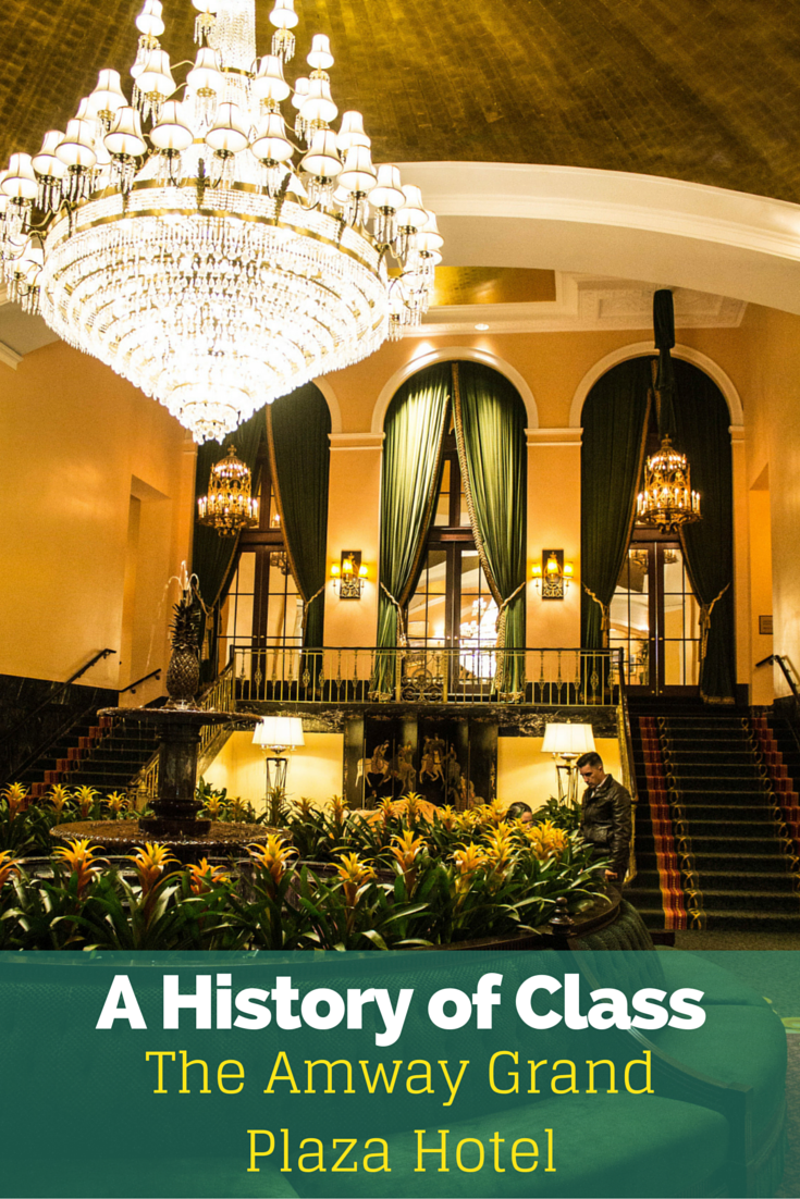 A History Of Class The Amway Grand Plaza Hotel The Atlas Heart Grand Plaza Plaza Hotel Hotel World