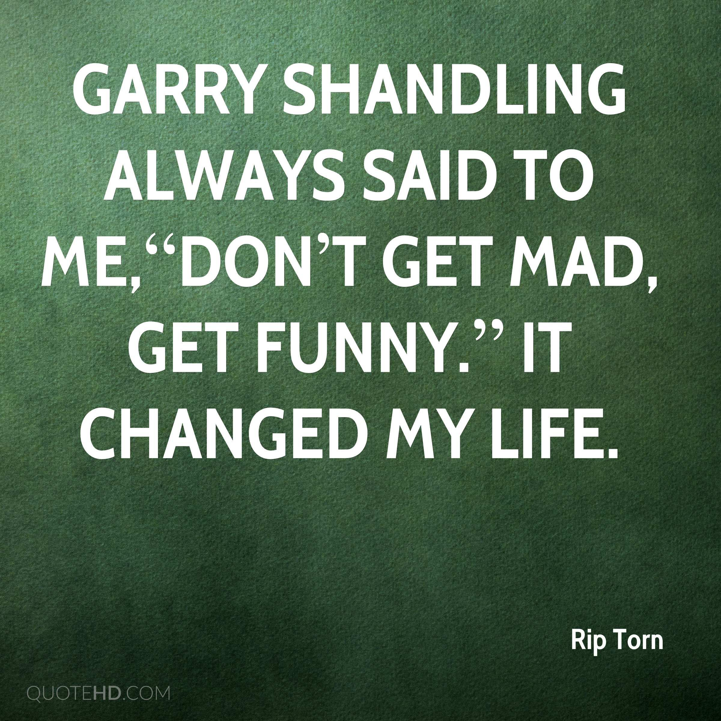 Rip Torn Quote On Garry Shandling Tears Quotes Garry Shandling Quotes
