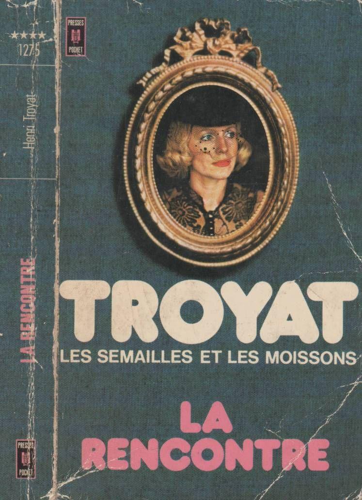 Livre Henri Troyat Livre D Occasion Les Semailles Et Les Moissons De Henri Henri Troyat La Lumiere Des Justes