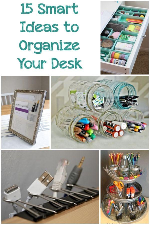 15 smart ideas to organize your desk office glam pinterest