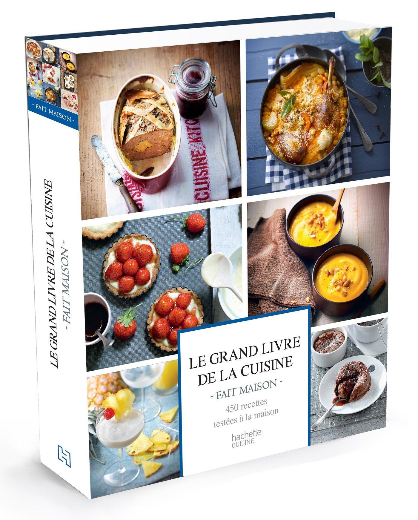 Le Grand livre de la cuisine Fait Maison  http://lc.cx/XnM    Tartelettes au bleu et aux poires, Roulé au pesto, Frites de tomme de comté, Brochettes yakitori, Soupe à l'oignon, Terrine de légumes trois couleurs, Poulet basquaise, Gratin dauphinois, Carottes mijotées au miel, Raviolis à la ricotta, Cake au citron, Cannelés, Crème glacée au café, Tartelettes choco-caramel...