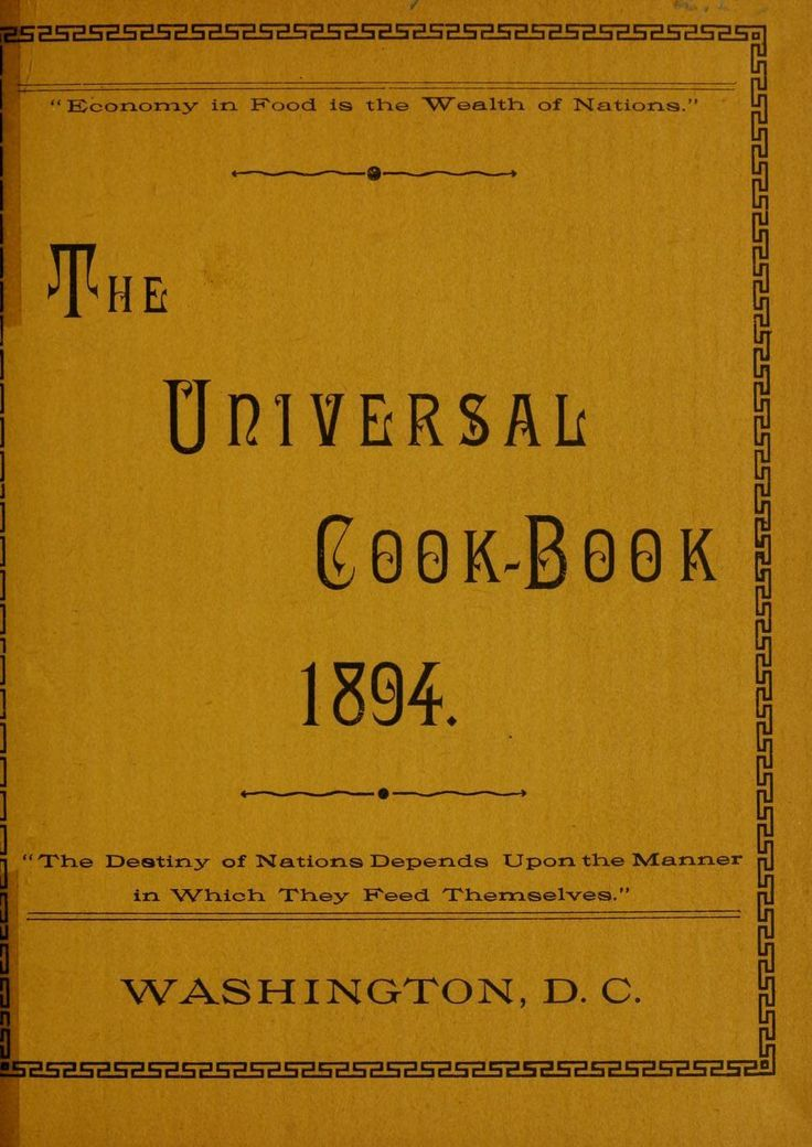 """""""The Universal Cook Book"""" (1894)"""