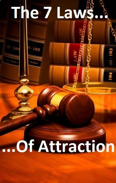 The 7 Laws of Attraction And Abundance: Be free! Learn how to harness the Law of Attraction to manifest beauty, health, wealth and happiness into your life. Dream big (or small) and click this link the-law-of-attrac...