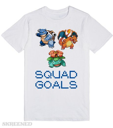 PokemonGO Squad Goals | PokemonGO Squad Goals. The perfect shirt for that friend who just can't stop playing PokemonGo! #Skreened #nerd #geek #pokemon