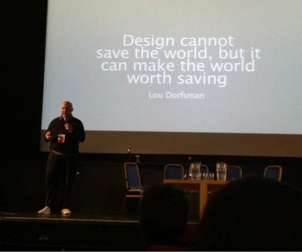 'Design cannot save the world, but it can make the world worth saving.' - Google Search