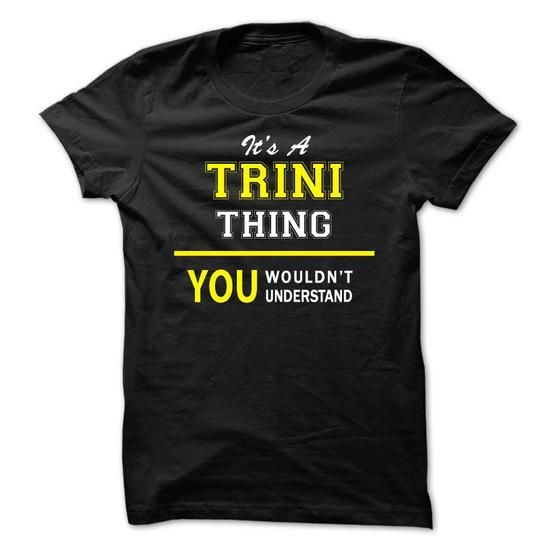 Its A TRINI thing, you wouldnt understand !! - #hoodies womens #customize hoodies. MORE ITEMS  => https://www.sunfrog.com/Names/Its-A-TRINI-thing-you-wouldnt-understand-.html?id=60505