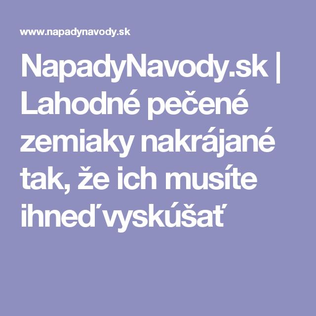 NapadyNavody.sk | Lahodné pečené zemiaky nakrájané tak, že ich musíte ihneď vyskúšať